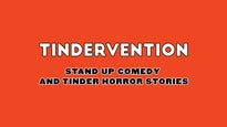 Tindervention: Stand Up Comedy and Tinder Horror Stories