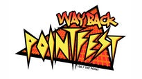 Wayback Pointfest: Presented By 105.7 The Point