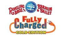 Ringling Bros. and Barnum  Bailey: Fully Charged Gold Edition Tickets