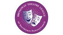 Broadway Theatre League of Northeast Pennsylvania