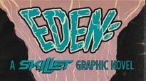 Eden: A Skillet Graphic Novel Preorder