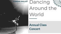 Kansas Ballet Presents - Dancing Around the World