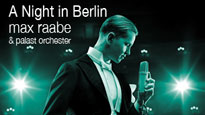 Max Raabe & Palast Orchester: a Night In Berlin