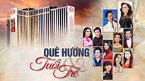 Que Huong va Tuoi Tre