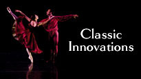Ballet Arizona - Classic Innovations