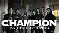 Champion & His G-Strings