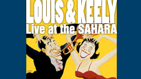 Louis & Keely: Live At the Sahara