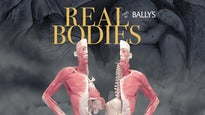 REAL BODIES at Bally's Tickets
