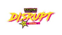 Rockstar Energy Drink DISRUPT Festival pre-sale password for show tickets in a city near you (in a city near you)