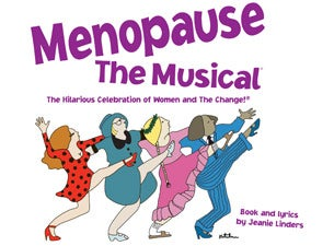 GFour Productions Presents Menopause The Musical