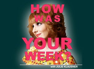 SF Sketchfest Presents How Was Your Week with Julie Klausner