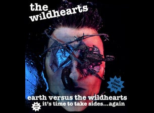 The Wildhearts - 20th Anniversary of