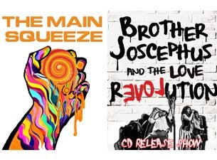 Main Squeeze + Brother Joscephus & The Love Revolution Release Party!