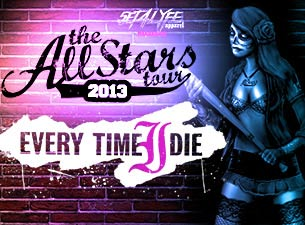 The All Stars Tour w/ Every Time I Die, Chelsea Grin & More!
