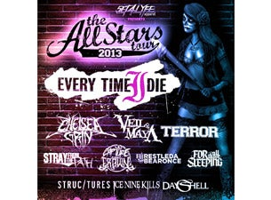 The All Stars Tour with Every Time I Die, Chelsea Grin & More