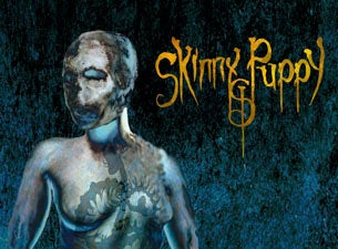 Skinny Puppy with Army of the Universe and Technophobia