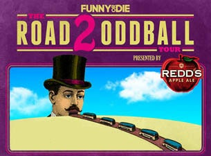 Road 2 Oddball Tour Presented by Redd's Apple Ale Feat Brody Stevens
