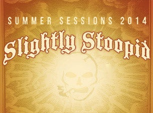 Slightly Stoopid's Summer Sessions 2014