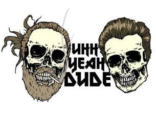 Uhh Yeah Dude Podcast