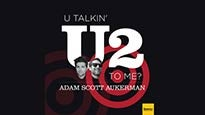 SF Sketchfest Presents: U Talkin' U2 2 Me? Scott Aukerman & Adam Scott