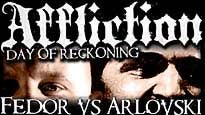 Ticketmaster Discount Code for Affliction: Day of Reckoning in Anaheim