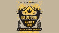 Our Lady Peace & Matthew Good Live In Concert presale password