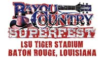 Ticketmaster Discount Code for  Bayou Country Superfest 2-Day Package in Baton Rouge