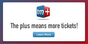 The plus means more tickets! - Learn More