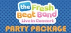 Meet and Greet Photo Opportunity with the Fresh Beat Band When You Purchase a Party Package!