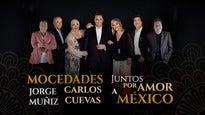 ¡Juntos por Amor a México! - Mocedades, Carlos Cuevas y Jorge Muñiz