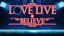 """Love Live & Believe"" Espectáculo Multisensorial"