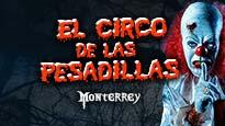 Circo de las Pesadillas (Todas las localidades son admisión general)