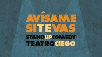 Avísame si te vas: stand up comedy