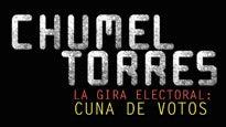 Chumel Torres - La gira electoral, Cuna de Votos