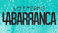 """La Barranca presenta: """"Lo Eterno"""""""