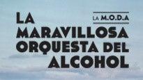 La M.O.D.A. -La Maravillosa Orquesta del Alcohol