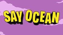 Say Ocean & William Ryan Key
