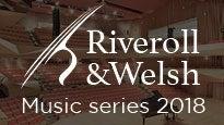 Riveroll & Welsh Series - Desde el Nuevo Mundo Schumann y Dvorak