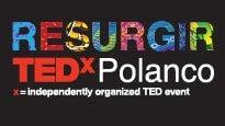 """TEDxPolanco 2018 """"Resurgir"""""""