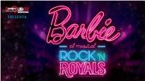 Barbie El Musical Rock & Royals