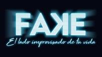 FAKE. El lado improvisado de tu vida