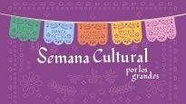 Semana Cultural por los Grandes