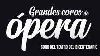 Grandes coros de Ópera, Coro del Teatro del Bicentenario