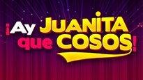 Cosos Cañon y El Show de Juanita