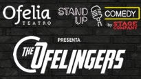 """Stand Up """"The Ofelingers"""""""
