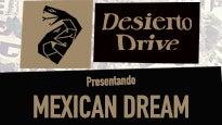 Desierto Drive Presentando #Mexicandream