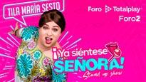 "Tila Maria Sesto ""Ya siéntese señora"""