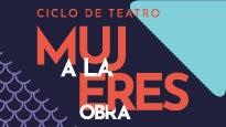 """Ciclo de Teatro: """"Mujeres a la Obra"""""""