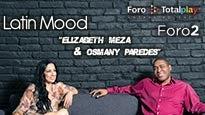 """""""LATIN MOOD"""" Elizabeth Meza, Osmany Paredes"""