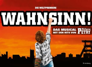 Wahnsinn – Das Musical mit den Hits von Wolfgang Petry